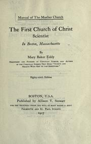 Cover of: Manual of the mother church, the First Church of Christ, Scientist, in Boston, Massachusets
