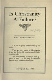 Cover of: Is Christianity a failure?