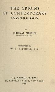 Cover of: The origins of contemporary psychology by Désiré Mercier