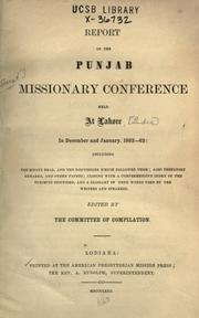 Cover of: Report of the Punjab Missionary Conference held at Lahore in December and January, 1862-63, including the essays read, and the discussions which followed them ..