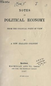 Cover of: Notes on political economy from the colonial point of view