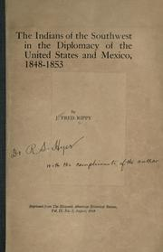 Cover of: The Indians of the southwest in the diplomacy of the United States and Mexico, 1848-1853