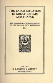 Cover of: The labor situation in Great Britain and France