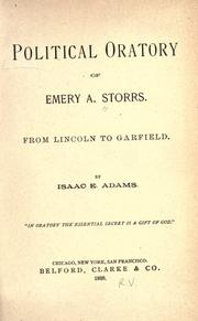 Cover of: Political oratory of Emery A. Storrs