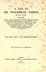 Cover of: A life of Sir Woodbine Parish (1796-1882)