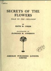 Cover of: Secrets of the flowers told to the children