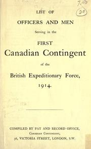 Cover of: List of officers and men serving in the First Canadian Contingent of the British Expeditionary Force, 1914