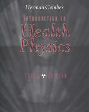 Cover of: Introduction to health physics | Herman Cember