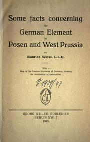 Cover of: Some facts concerning the German element in Posen and West Prussia