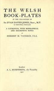 Cover of: The Welsh book-plates in the collection of Sir Evan Davies Jones, bart., M. P. of Pentower, Fishguard