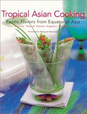 Cover of: Tropical Asian cooking