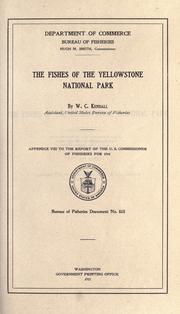 Cover of: The fishes of the Yellowstone National Park