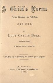 Cover of: A child's poems from October to October, 1870-1871