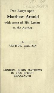 Cover of: Two essays upon Matthew Arnold, with some of his letters to the author