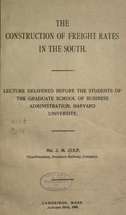 Cover of: The construction of freight rates in the South