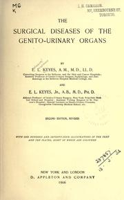 Cover of: The surgical diseases of the genito-urinary organs