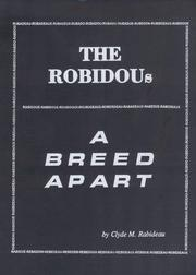 Cover of: The Robidous, A Breed Apart | Clyde M. Rabideau