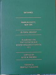 Cover of: Obituaries Franklin County, New York, 1959-1987, FC1 | Clyde M. Rabideau
