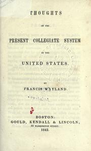 Cover of: Thoughts on the present collegiate system in the United States