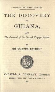 Cover of: The discovery of Guiana, and the journal of the second voyage thereto