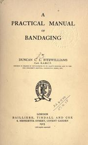 Cover of: A practical manual of bandaging