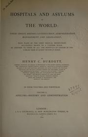 Hospitals and asylums of the world by Henry C. Burdett