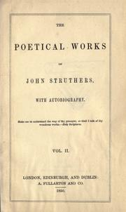 Cover of: The poetical works of John Struthers, with autobiography by