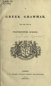 Cover of: A Greek grammar for the use of Westminster School