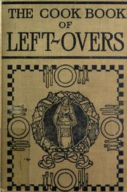Cover of: The cook book of left-overs