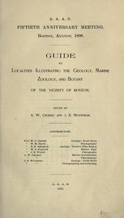 Cover of: Guide to localities illustrating the geology, marine zoology, and botany of the vicinity of Boston