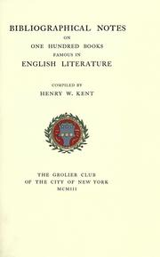 Cover of: Bibliographical notes on One hundred books famous in English literature