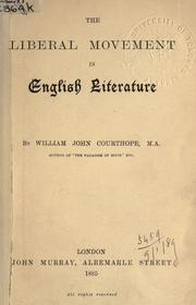 The liberal movement in English literature by William John Courthope