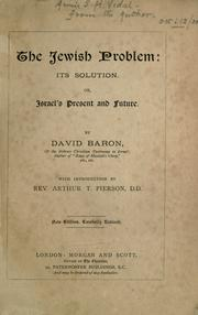 Cover of: The Jewish problem, its solution, or, Israel's present and future