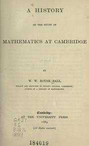 Cover of: A history of the study of mathematics at Cambridge