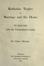 Cover of: Katherine Tingley on marriage and the home