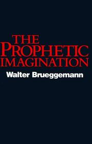 Cover of: The prophetic imagination