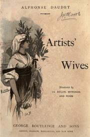 Cover of: Artists' wives: Illustrated by Bieler, Myrbach, and Rossi. Translated by Laura Ensor.