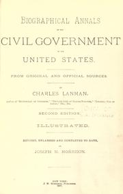 Cover of: Biographical annals of the civil government of the United States