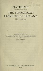 Cover of: Materials for the history of the Franciscan province of Ireland, A.D. 1230-1450 | E. B. Fitzmaurice