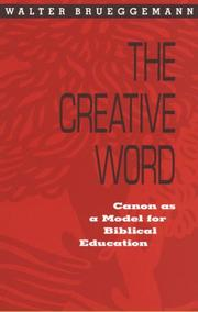 Cover of: The creative word: canon as a model for Biblical education