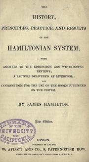 Cover of: The history, principles, practice, and results of the Hamiltonian system