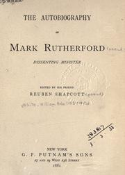 Cover of: The autobiography of Mark Rutherford, dissenting minister