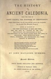 Cover of: The history of ancient Caledonia from the time of Saint Caldea, the founder of Christianity