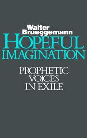 Cover of: Hopeful imagination: prophetic voices in exile