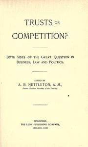 Cover of: Trusts or competition?