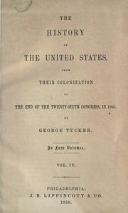 Cover of: The history of the United States, from their colonization to the end of the Twenty-sixth Congress, in 1841