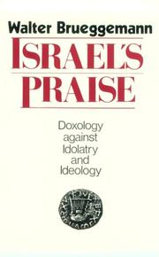 Cover of: Israel's praise: doxology against idolatry and ideology