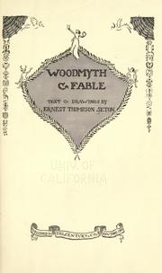 Cover of: Woodmyth & fable: text & drawings