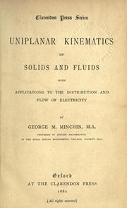 Cover of: Uniplanar kinematics of solids and fluids | George Minchin Minchin