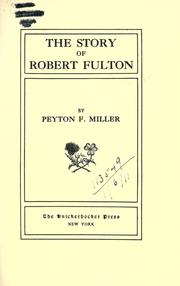 Cover of: The story of Robert Fulton